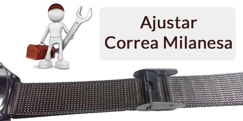 Ajusrar Correa de Reloj de Esterilla Milanesa